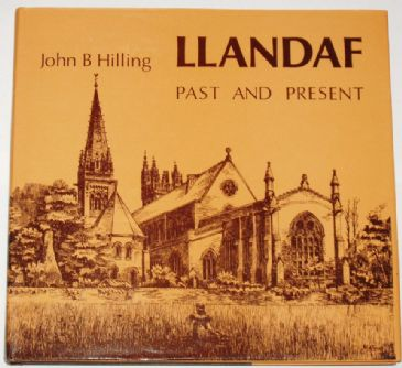 Llandaf Past and Present, by John B. Hilling